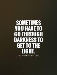 Quotes About Light And Dark Quotes About Darkness And Light Google Search Pinterest Dark