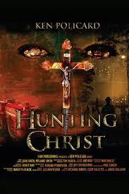 hunting christ taking control ken policard 9780984634026