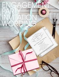 engagement party invitation wording engagement party invitation wording sles exles