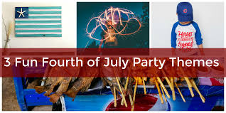 party themes july the best fourth of july party theme ideas for food fun and decor