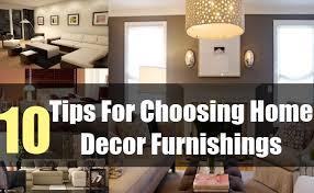 10 tips for choosing home decor furnishings how to choose
