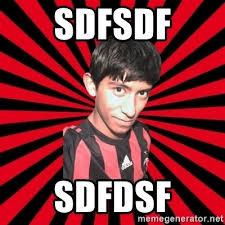 Sdfsdf Meme - sdfsdf sdfdsf ugly meme meme feo meme generator