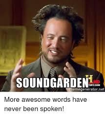 Word Meme Generator - soundgarden tory com memegeneratornet more awesome words have never
