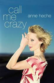 call me crazy ebook by anne heche official publisher page