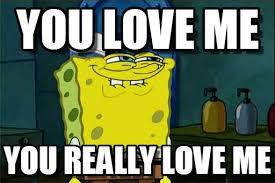 Love Me Meme - love you love me on memegen