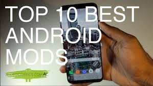 android mods top 10 best android mods no root android critics