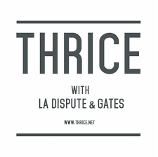 just announced thrice is headed to a city near you with la