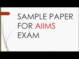 paper pattern of aiims sample paper for aiims exam youtube