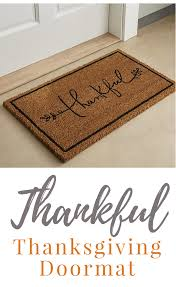 thanksgiving doormat thanksgiving themed thankful coir doormat all things