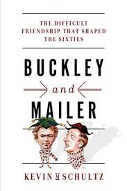buckley and mailer the difficult friendship that shaped the