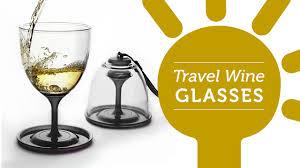 travel wine glasses youtube