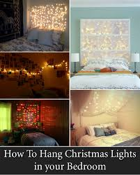 How To Hang Christmas Lights On House by How To Hang Christmas Lights In Room Without Nails Bedroom Simple