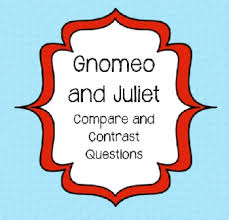 gnomeo and juliet compare and contrast questions tpt