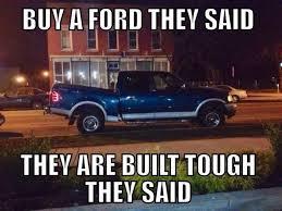 Ford Owner Memes - 53 best ford jokes images on pinterest ford jokes car memes and