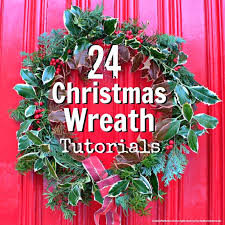 christmas wreaths to make 24 christmas wreaths with easy to follow tutorials maaike anema