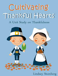 cultivating thankful hearts a lesson in thankfulness freebie 1