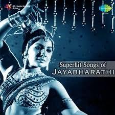 Jayabharathi Photos - superhit songs of jayabharathi 2013 various artists listen