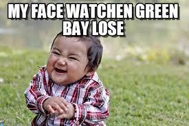 Green Bay Memes - my face watchen green bay lose evil kid meme on memegen