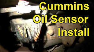 how to install a cummins oil sensor no oil pressure youtube