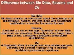 is cv what is the difference between a resume a cv and bio data quora