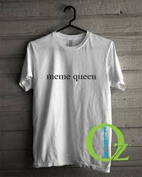 Meme Queen Shirt - meme queen t shirt on the hunt