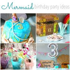 mermaid party ideas mermaid birthday party ideas the imagination tree