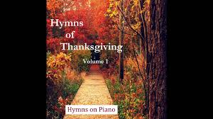 relaxing hymns of thanksgiving worship album