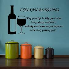 Blessings Home Decor by Amazon Com Italian Blessing May Your Life Be Like Good Wine