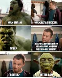 Eat A Snickers Meme - hulk eat a snickers by alisabosconovitch meme center
