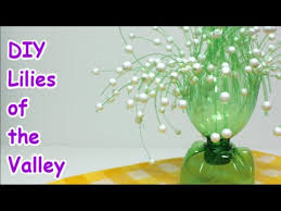easy diy crafts ideas lilies of the valley from plastic bottle