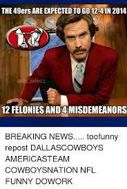 the 49ers are expected togo 12 4 in 2014 onfl memes 12 felonies and