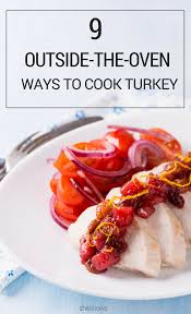 alternative thanksgiving menus you don u0027t need an oven to cook your thanksgiving turkey
