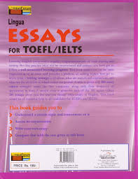 sample essays for toefl buy lingua essays for toefl ielts book online at low prices in buy lingua essays for toefl ielts book online at low prices in india lingua essays for toefl ielts reviews ratings amazon in
