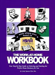 the work at home workbook your step by step guide on selecting