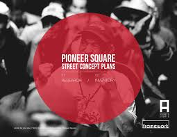 Bike Master Plan West Seattle Sodo And South Park by Pioneer Square Street Concept Plans Research And Inventory By