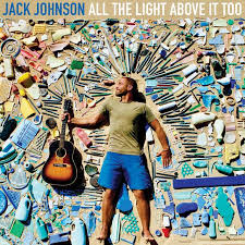 jack johnson all the light above it too album review jack johnson all the light above it too releases