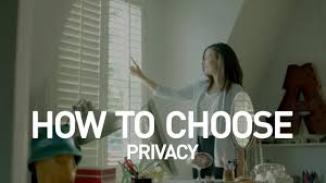 privacy how to choose the perfect window covering at blinds com