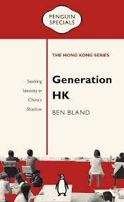 Seeking Hong Kong Generation Hk Seeking Identity In China S Shadow Penguin