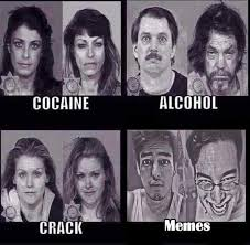 Any Drugs Or Alcohol Meme - faces of memes filthy frank know your meme