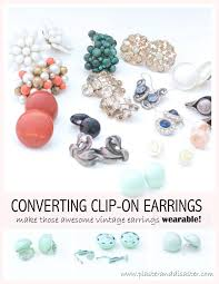 how to convert clip on earrings to pierced earrings vintage clip on earrings wearable plaster disaster
