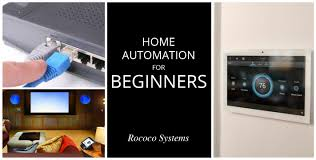 home automation for beginners u2022 rococo systems u0026 design