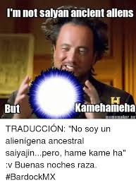 Meme Maker Net - i m notsalyan ancientallens kamehameha but meme maker net
