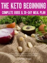 the complete keto diet guide for beginners healthy recipes