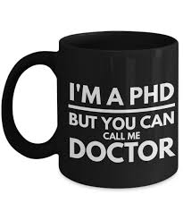 phd graduation gifts phd gifts phd graduation gifts phd mug i m a phd but you can call