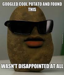 Black Glasses Meme - you might be cool but you ll never be a potato with red lips and