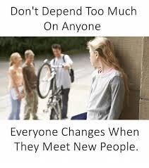 People Change Memes - 25 best memes about changes changes memes