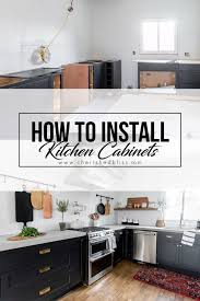 how to install your own cabinets how to install kitchen cabinets yourself cherished bliss