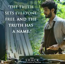 The Shack The Shack Great Movie Lines Pinterest Movie Faith And Truths