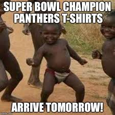 Funny Panthers Memes - super bowl success kid imgflip