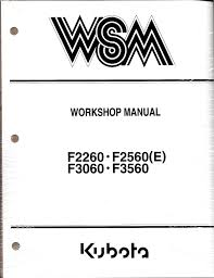 kubota f2260 f2560 e f3060 f3560 mower workshop manual tools